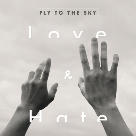 fly to the sky - love and hate