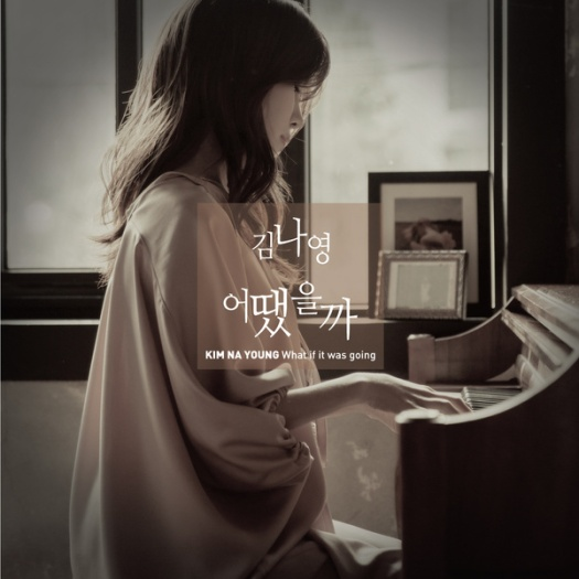 kim na young - what if it was going