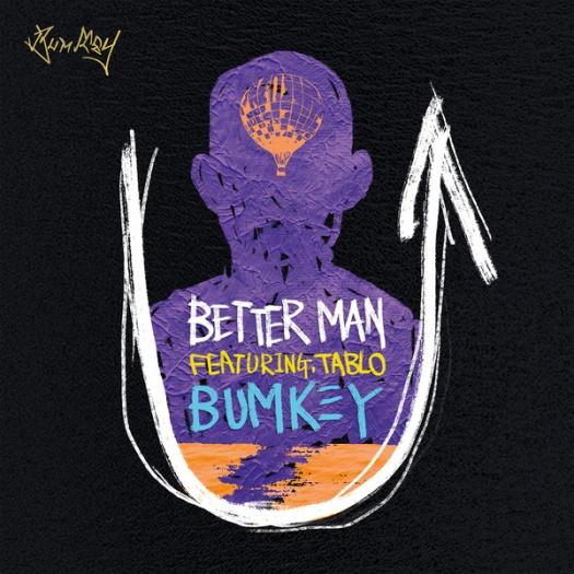 bumkey ft. tablo - better man