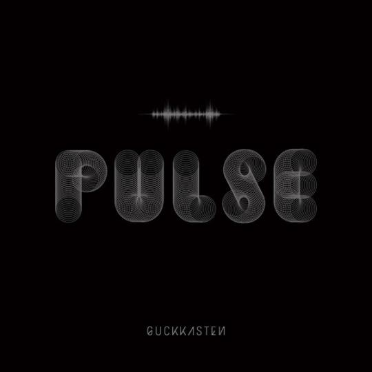 guckkasten - pulse