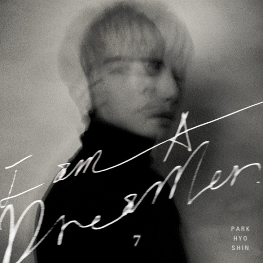 park-hyo-shin-7th-album-i-am-a-dreamer